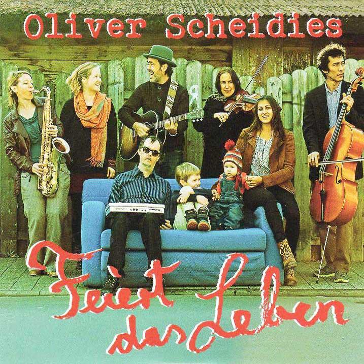 Oliver Scheidies Feiert das Leben
