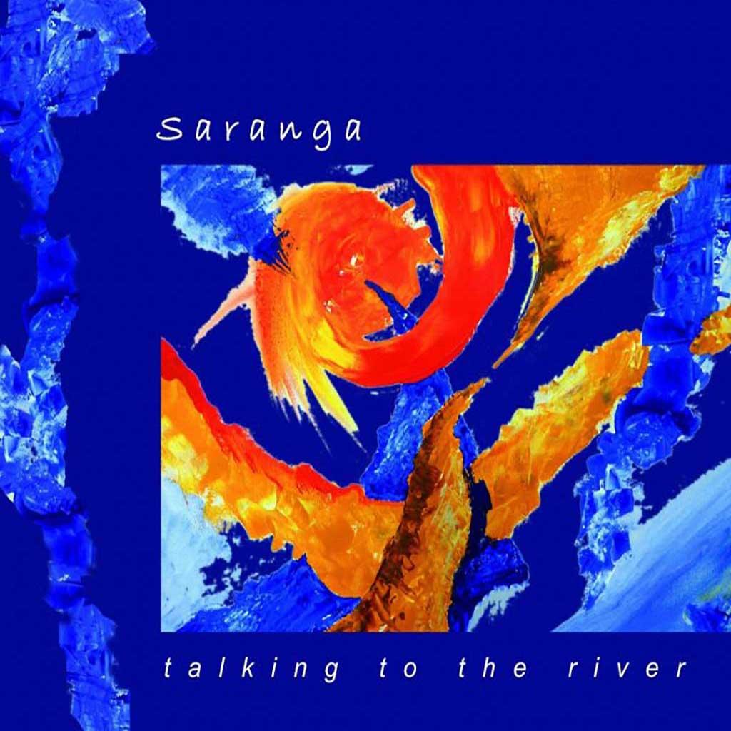 Saranga Talking to the river